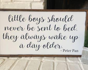 Little Boys Should Never Be Sent to Bed - Peter Pan Framed Wood Sign - Little Boy Sign - Boy Nursery Sign - Baby Shower Gift - Boy Decor