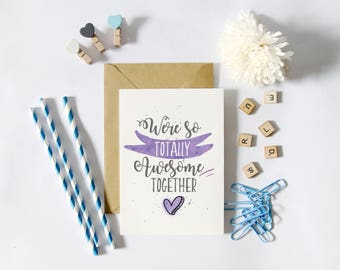 Postal was totally awesome together, friendship card, card purple