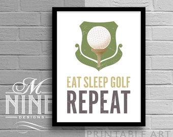 "Golf Printable Art ""Eat Sleep Golf Repeat"" Quote, Motivational Print, Inspirational Quote, Sports Wall Décor 94S"