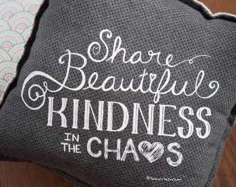 "Share Kindness 12"" x 12"" Flannel Pillow"