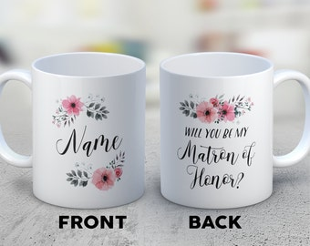 Funny Matron of Honor Mug - Will You Be My Matron of Honor? Matron of Honor Gifts - Wedding Party Gift - Matron of Honor Gift Set