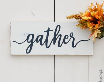 Distressed Gather Sign | White Gather Sign | Dining Room Gather Decor  | Gather Wood Sign | Dining Room Decor | Rustic Home Decor