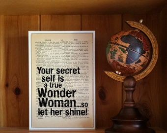 """Wonder Woman Quote. """"Your Secret Self is a True Wonder Woman, So Let Her Shine"""" Vintage Dictionary Book Page Print. Superhero Quote"""