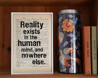 "George Orwell Quote. ""Reality exsist in the human mind, and nowhere else."" Vintage Dictionary Page. George Orwell Quote 1984. reality quote"