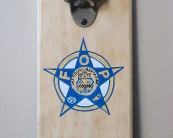 Fraternal Order of Police FOP  Wooden Wall Mounted Bottle Opener with magnetic cap catcher bottle cap catching opener