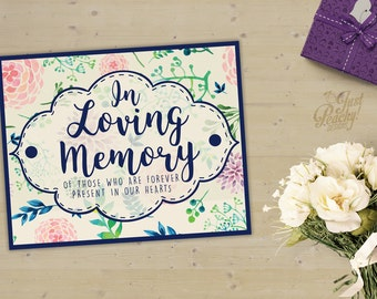Digital Wedding In Memory | Watercolor Floral In Memory | Printable | Customizable