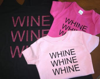 Whine whine whine, wine wine wine, mommy and me