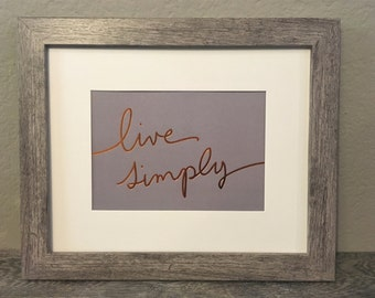 Live Simply Copper Quote Framed Print