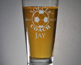 Custom Engraved Soccer Beer Pint, SHIPS FAST, Soccer Etched Pint Glass, Beer Glass, Coach Glasses,