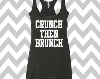 Crunch Then Brunch Tank Top Workout Clothing Exercise Tank Wine Tee Running Tank Top Cute Womens Gym Tank Mimosa Tank Brunch Tank Wedding