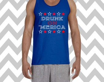 Drunk On 'Merica Mens Tank Top Fourth Of July Shirt USA Tee Independence Day Patriotic Shirt Drinking Tee Memorial Day Lake Tank River Tank