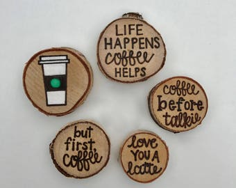 Coffee Lover | Coffee Magnet Set | Handwritten | Hand Lettered | Wood Burned | Rustic Wood Slice Magnets