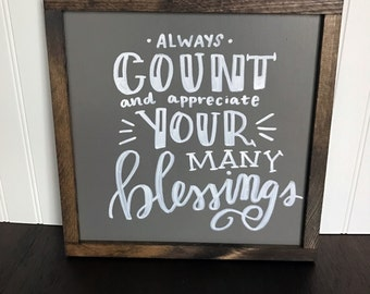 """Always Count and Appreciate Your Many Blessings 