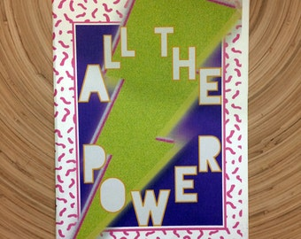 ALL THE POWER zine