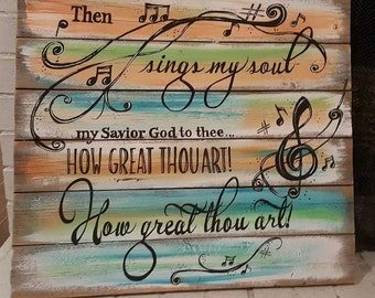 How Great Thou Art Wood Sign from Reclaimed Wood