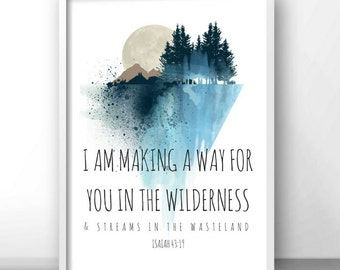 A Way in the Wilderness/ Scripture Print