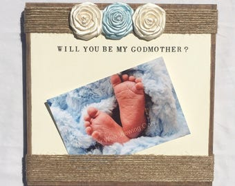 will you be my godmother frame godmother gift godmother frame aunt frame godfather frame godfather gift baby frame baby picture frame