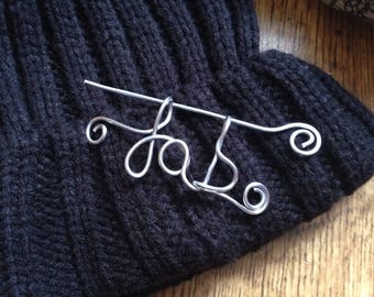 Fab pin, silver word art brooch, handwriting jewelry, shawl pin, lapel pin, scarf clip, gift for her, best friend gift, handmade gifts