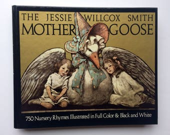Vintage Mother Goose collection: 750 Nursery Rhymes, Illustrated by Jesse Wilcox Smith