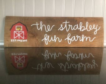 Family Farm Hand Lettered Wood Sign