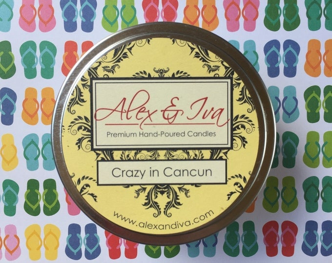 Crazy in Cancun - 8 oz. tin