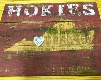 Vintage Virginia Tech Hokies with the Hokie Heartbeat, Sign