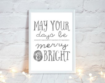 Farmhouse Christmas Decor,  Festive Home Decor, Rustic Christmas Decor,  May your days be merry and bright, Holiday Decor, Instant Download