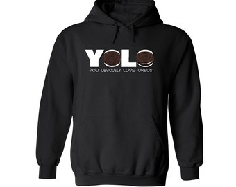 YOLO You Obviously Love Oreos Funny Graphic Hoodie Christmas Gift Funny Tshirt Oreos