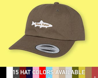 Gone fishin' - choose hat color dad hat with embroidery