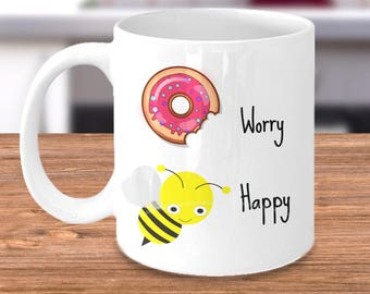 Donut Worry, Be Happy Mug - 11 or 15 oz Ceramic Coffee, Tea Cup for a Cute Gift
