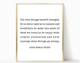 The real things haven't changed printable, Laura Ingalls Wilder quote print, wall art, printable art, JPEG, PDF, 5x7, 8x10, 11x14, 16x20