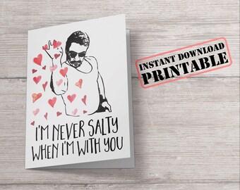 Salt Bae Printable Valentine's Day Card - Funny Meme Valentine - Saltbae