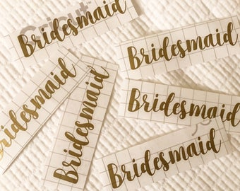6 pcs Bridesmaid Decal, Bridesmaid Stickers, Personalized Bridesmaid Decal, Hydroflask Decal, Car Decal - Up to 5 inches long