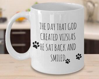 Funny Vizsla Mug - The Day That God Created Vizslas - Gifts for Vizsla Lovers