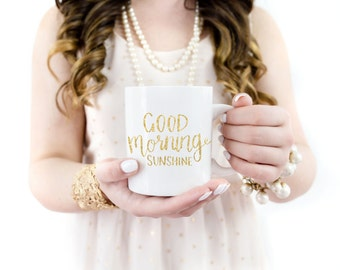 Good Morning Sunshine Gold Foil 11 oz Mug