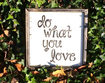 """Wooden Distressed """" Do What You Love"""" sign"""