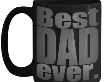 Best Dad Ever mug Father's Day Gift for Dad Coffee mug for dad, Gift for Dad, New dad gift