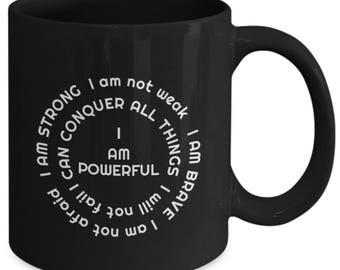 "Empower ""I am powerful"" woman's coffee mug"