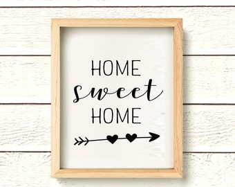 Home Sweet Home Printable - Instant Download - House Quote Print - Home Print