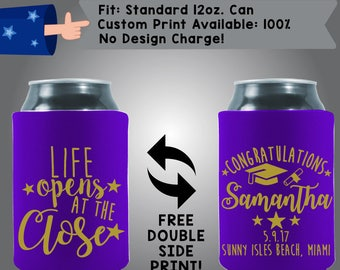 Life Opens At the Close Congratulations Graduation #2017 Collapsible Fabric Can Cooler Double Side Print (Grad4)