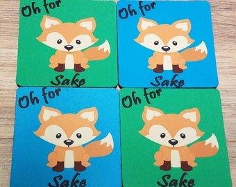 Oh For Fox Sake Fabric Coaster Individual/Set