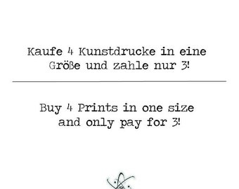 Buy 4 art prints but pay only for 3!