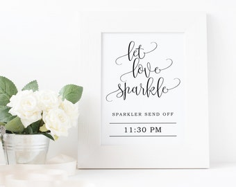 Let Love Sparkle sign Template, Hashtag Sign Template, Sparkler send off Wedding Sign Template, Template Word Download, The Pearl suite