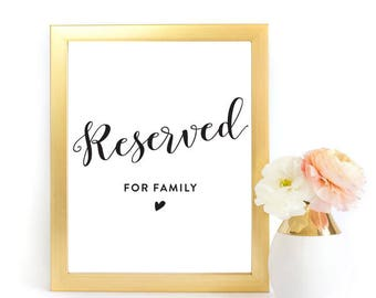 Reserved Sign, Wedding Printable, Wedding Signs, Wedding Printables, Printable Signs, Reserved for family, Wedding Template