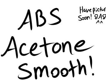 Acetone Smoothin' for an ABS Part!