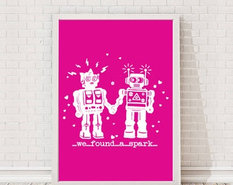 Robots In Love - We Found A Spark Quote A4 Print / Giclee / Print Gallery Wall