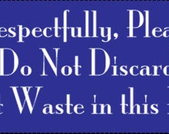 Please No Poop In My Bin Sticker