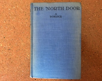 The North Door: A Romance