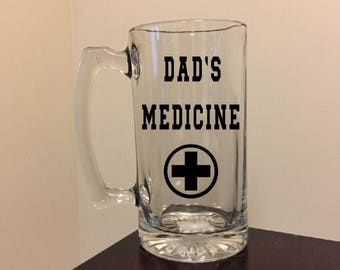Dad's Medicine/Grandpa's Medicine/Poppy's Medicine Beer Stein/Funny Father's Day Gift/Gift For Him