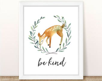PRINTABLE Deer Nursery Art Print, Be Kind Deer Art Print, Deer Nursery, Woodland Girl Boy Nursery Printable, Girl Boy Deer, Watercolor Deer